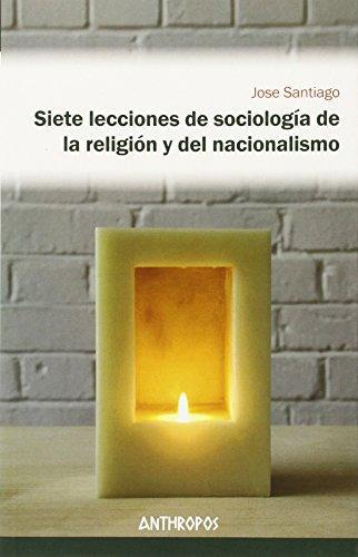 Siete Lecciones De Sociologia De La Religion Y Del Nacionalismo