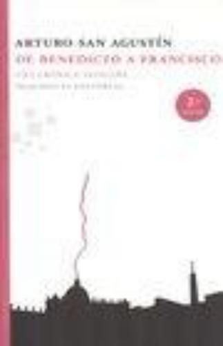 De Benedicto A Francisco (2ªed) Una Cronica Vaticana