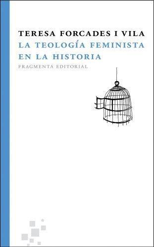 Teologia Feminista En La Historia, La