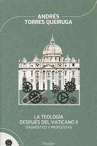 Teologia Despues Del Vaticano Ii. Diagnostico Y Propuestas, La