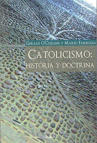 Catolicismo Historia Y Doctrina