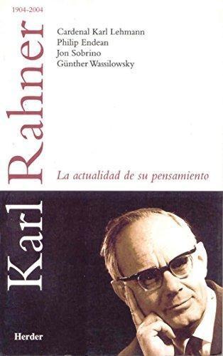 Karl Rahner La Actualidad De Su Pensamiento