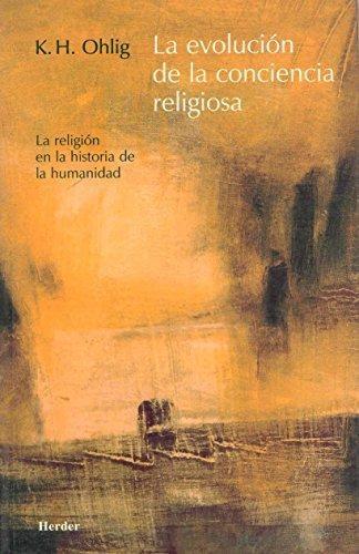Evolucion De La Conciencia Religiosa, La