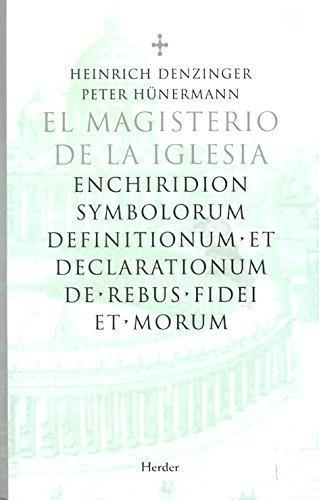 Magisterio De La Iglesia. Enchiridion Symbolorum, El