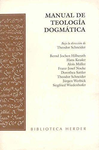 Manual De Teologia Dogmatica. Schneider