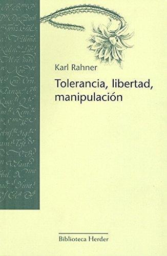 Tolerancia Libertad Manipulacion