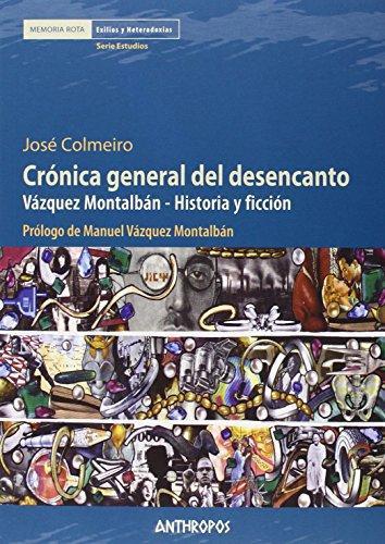 Cronica General Del Desencanto