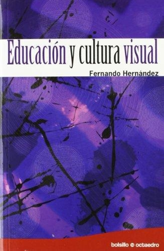 Educacion Y Cultura Visual