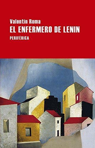 Enfermero De Lenin, El
