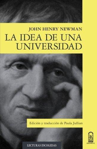 Idea De Una Universidad, La