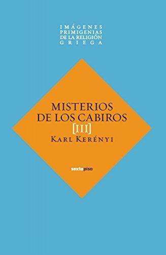 Misterios De Los Cabiros (Iii) Imagenes Primigenias De La Religion Griega