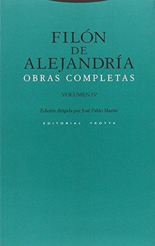 Filon De Alejandria Vol.Iv Obras Completas
