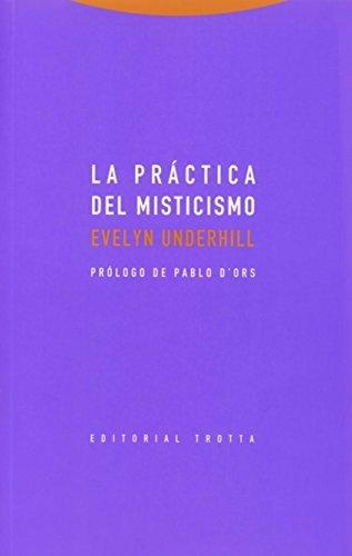 Practica Del Misticismo, La