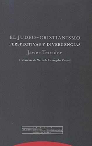 Judeo Cristianismo Perspectivas Y Divergencias, El