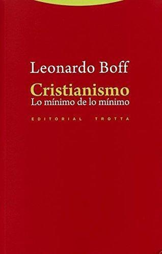 Cristianismo. Lo Minimo De Lo Minimo