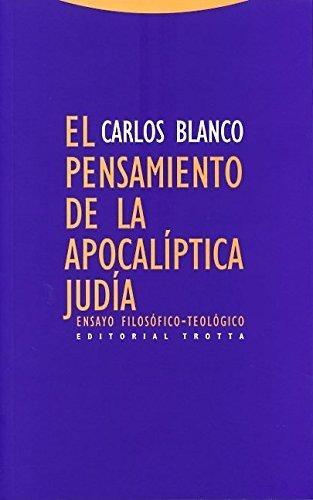Pensamiento De La Apocaliptica Judia Ensayo Filosofico-Teologico, El