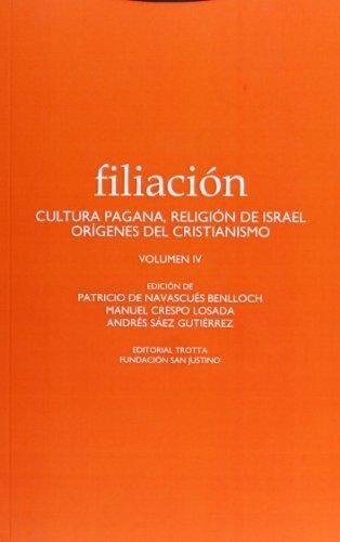 Filiacion Iv Cultura Pagana, Religion De Israel Origenes Del Cristianismo