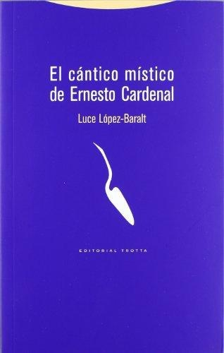 Cantico Mistico De Ernesto Cardenal, El