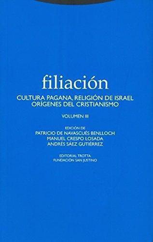 Filiacion Iii Cultura Pagana, Religion De Israel, Origenes Del Cristianismo