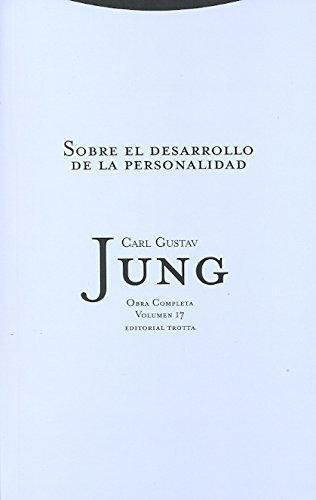 Jung 17: Sobre El Desarrollo De (R) La Personalidad