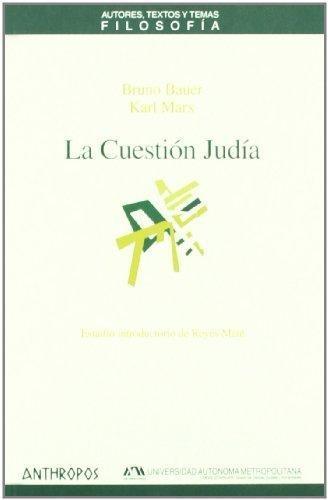 Cuestion Judia Y Estudio Introductorio De Reyes Mate, La