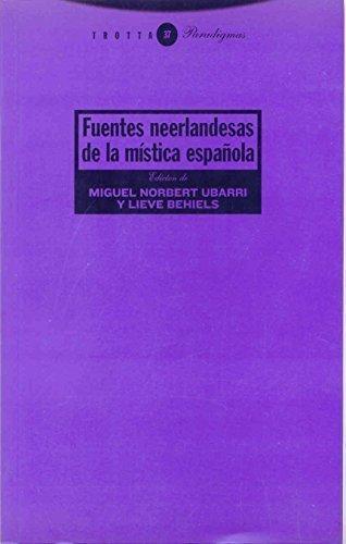 Fuentes Neerlandesas De La Mistica Española