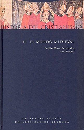 Historia Del Cristianismo Ii (L / 2A.Ed) El Mundo Medieval