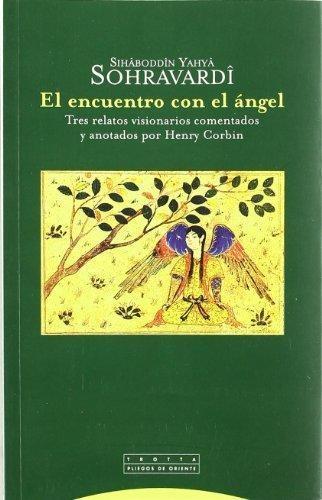 Encuentro Con El Angel, El