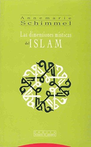 Dimensiones Misticas Del Islam, Las