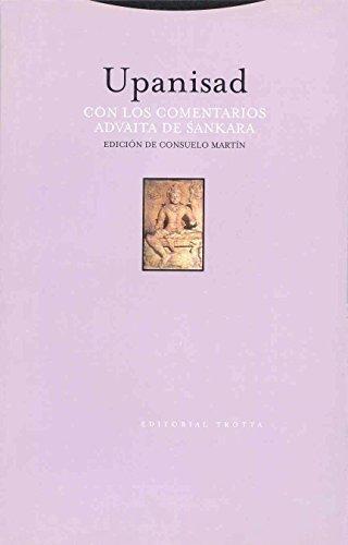 Upanisad Con Los Comentarios (2ª Ed) Advaita De Sankara