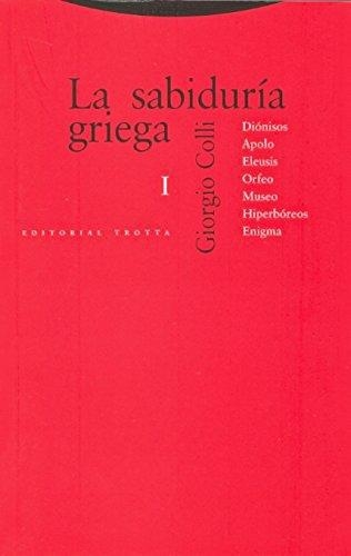 Sabiduria Griega I (4ª Ed), La