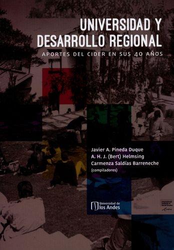 Universidad Y Desarrollo Regional Aportes Del Cider En Sus 40 Años