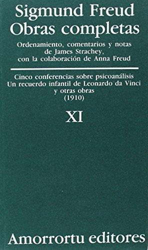 Sigmund Freud Xi. Cinco Conferencias Sobre Psicoanalisis Un Recuerdo Infantil De Leonardo Da Vinci Y Otras