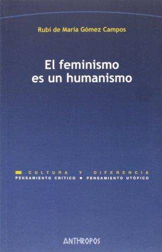 Feminismo Es Un Humanismo, El