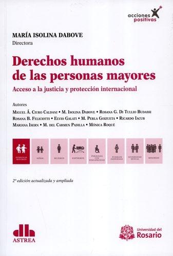 Derechos Humanos De Las Personas Mayores. Acceso A La Justicia Y Proteccion Internacional