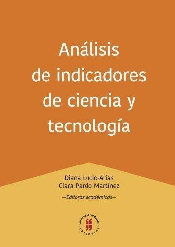 Analisis De Indicadores De Ciencia Y Tecnologia