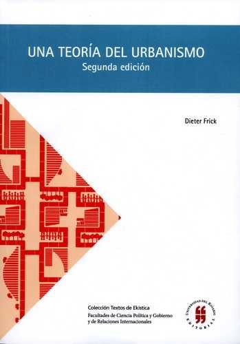 Una Teoria Del Urbanismo (2ª Ed) Acerca De La Organizacion Constructivo Espacial De Ciudad