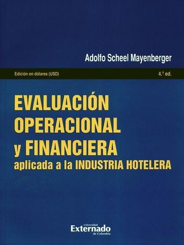 Evaluacion Operacional (4ª Ed) Y Financiera Aplicada A La Industria Hotelera
