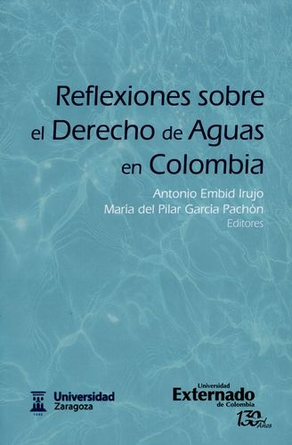 Reflexiones Sobre El Derehco De Aguas En Colombia