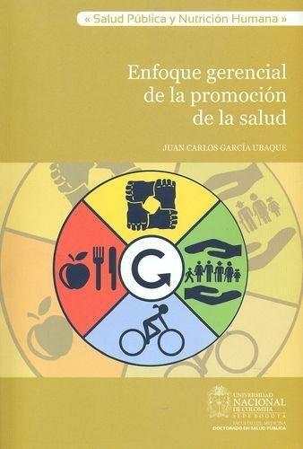 Enfoque Gerencial De La Promocion De La Salud