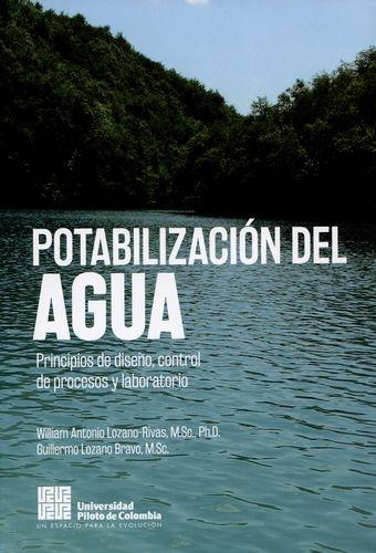 Potabilizacion Del Agua Principios De Diseño Control De Procesos Y Laboratorio