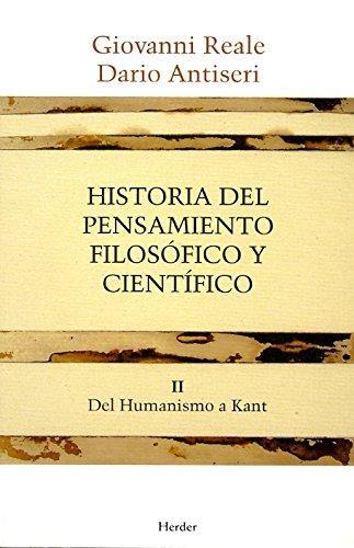 Historia Del Pensamiento (T.Ii) Filosofico Y Cientifico. Del Humanismo A Kant