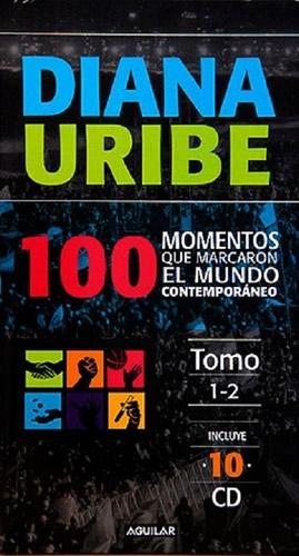 100 Momentos Que Marcaron El Mundo Conte