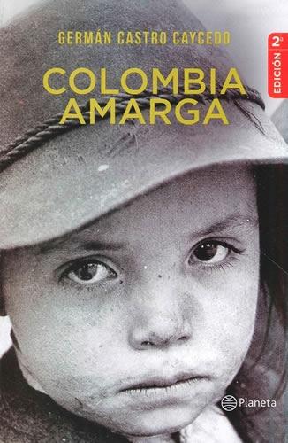 Colombia Amarga (Edicion Especial)