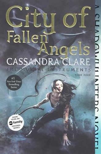 City Of Fallen Angels Mortal Instruments