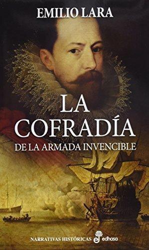 Cofradia De La Armada Invencible, La