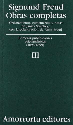 Sigmund Freud Iii. Primeras Publicaciones Psicoanaliticas (1893-1899)
