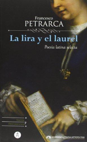 Lira Y El Laurel. Poesia Latina Selecta, La