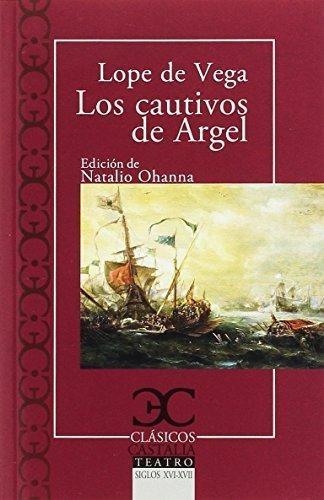 Cautivos Del Argel, Los