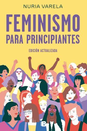 Feminismo Para Principiantes(Ed.Actualiz